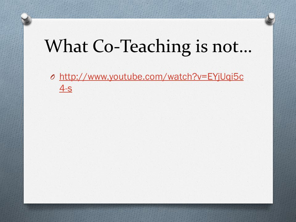 What Co-Teaching is not…
