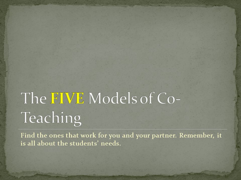 The FIVE Models of Co-Teaching