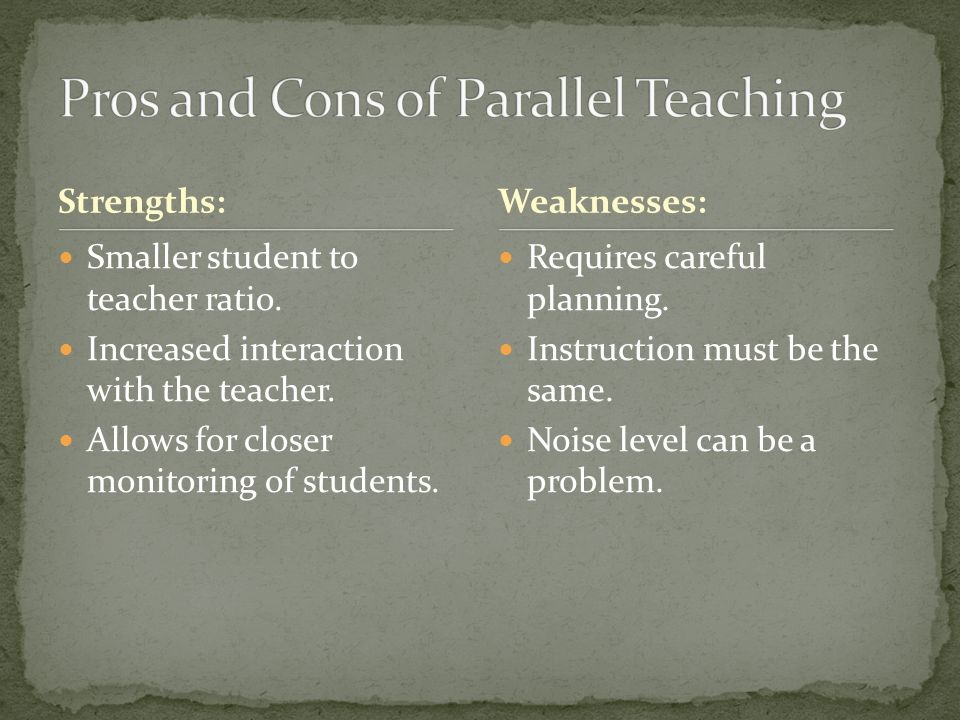 Pros and Cons of Parallel Teaching