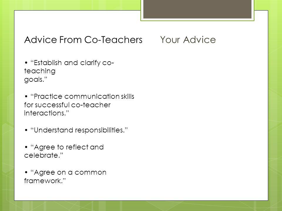 Advice From Co-Teachers Your Advice