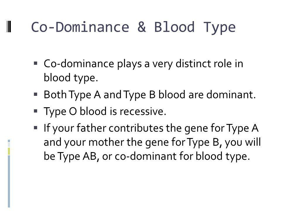 Co-Dominance & Blood Type