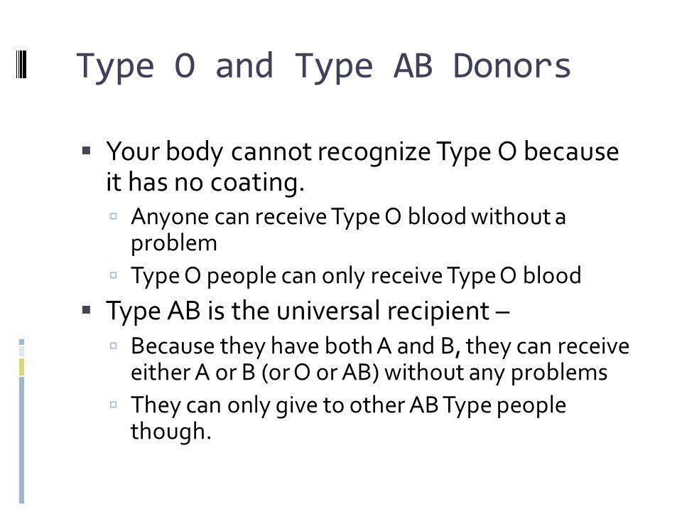 Type O and Type AB Donors