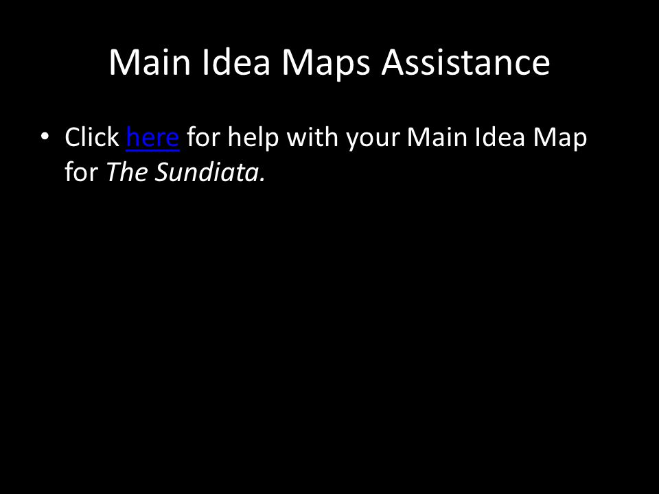 Main Idea Maps Assistance