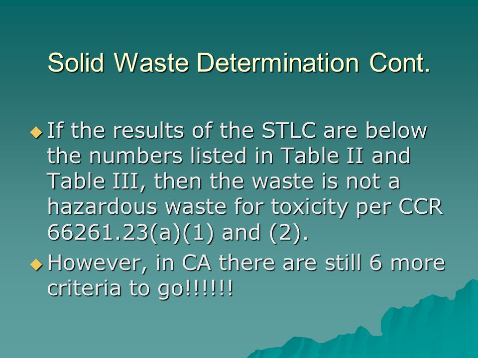 Solid Waste Determination Cont.
