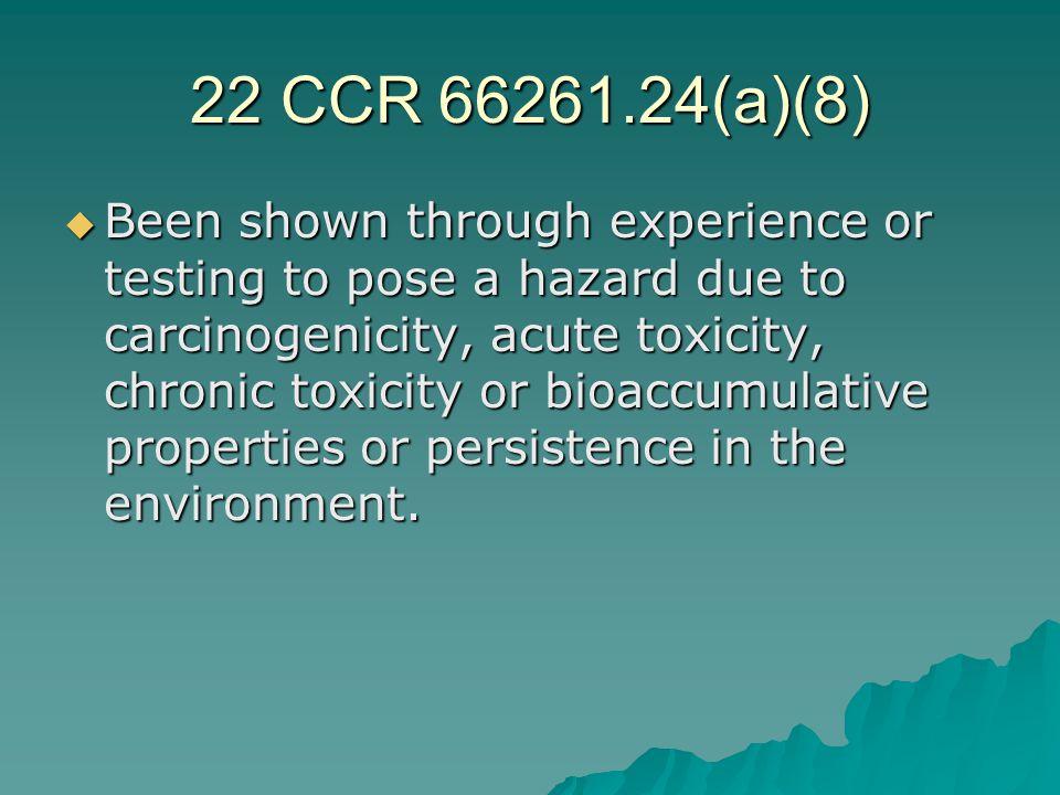 22 CCR 66261.24(a)(8)