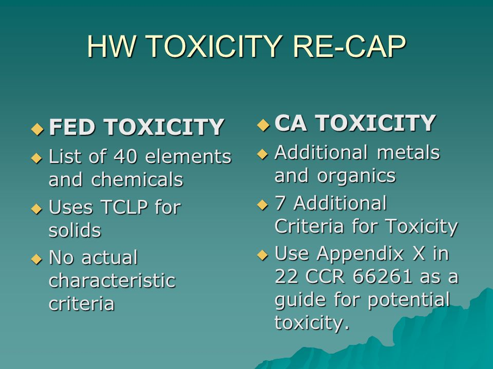 HW TOXICITY RE-CAP CA TOXICITY FED TOXICITY
