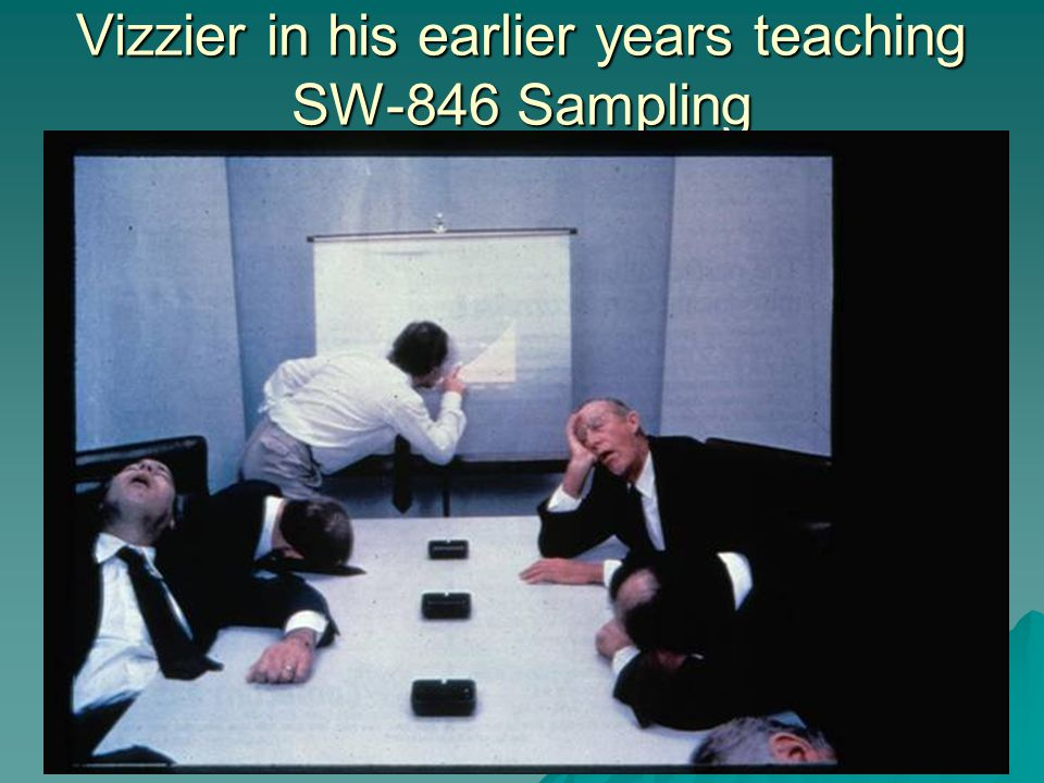 Vizzier in his earlier years teaching SW-846 Sampling