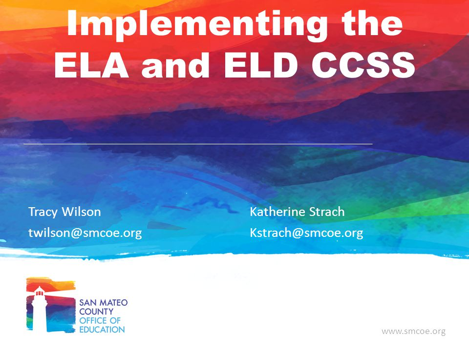 Implementing the ELA and ELD CCSS