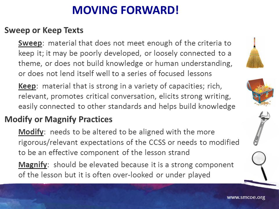 Moving Forward! Sweep or Keep Texts Modify or Magnify Practices