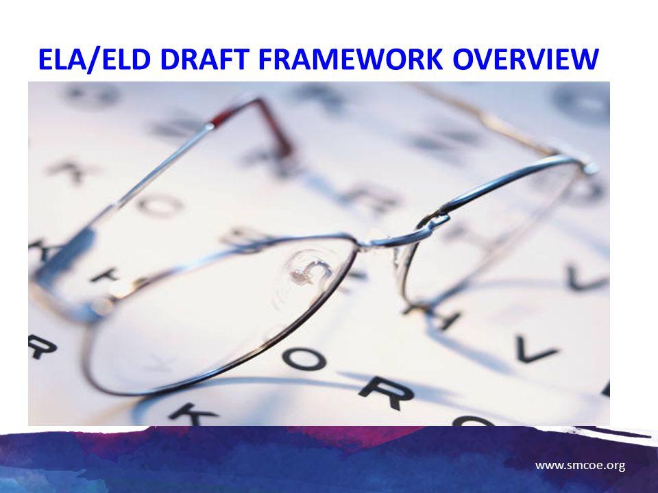 ELA/ELD Draft Framework Overview