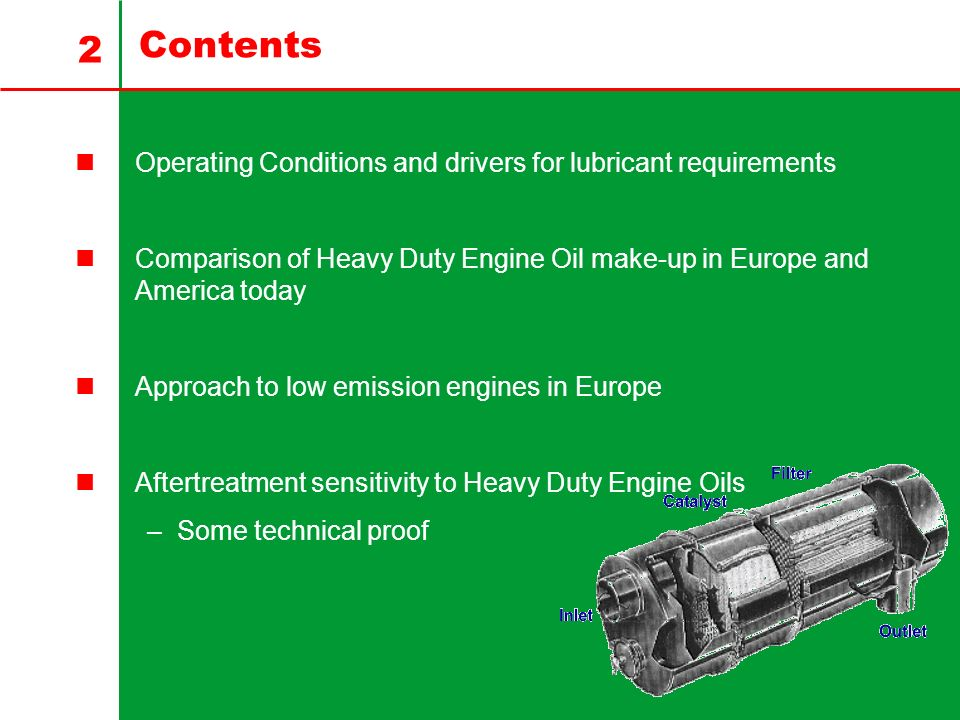 Contents Operating Conditions and drivers for lubricant requirements