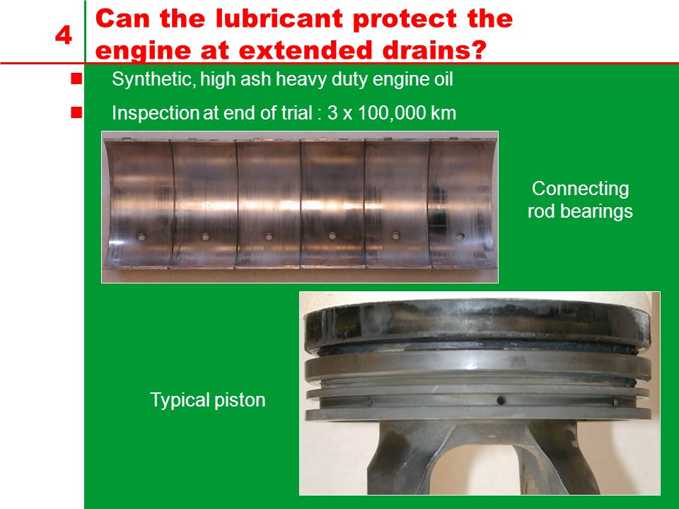 Can the lubricant protect the engine at extended drains