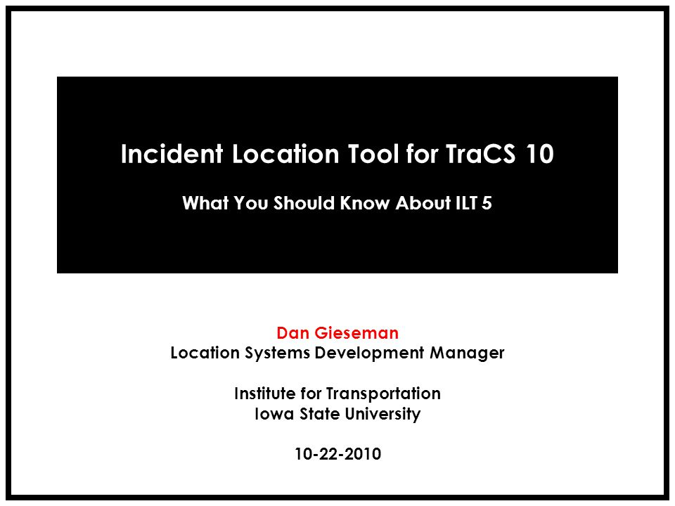 Incident Location Tool for TraCS 10