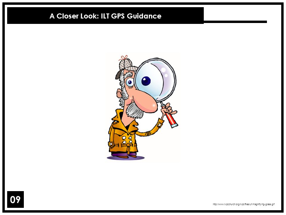 A Closer Look: ILT GPS Guidance
