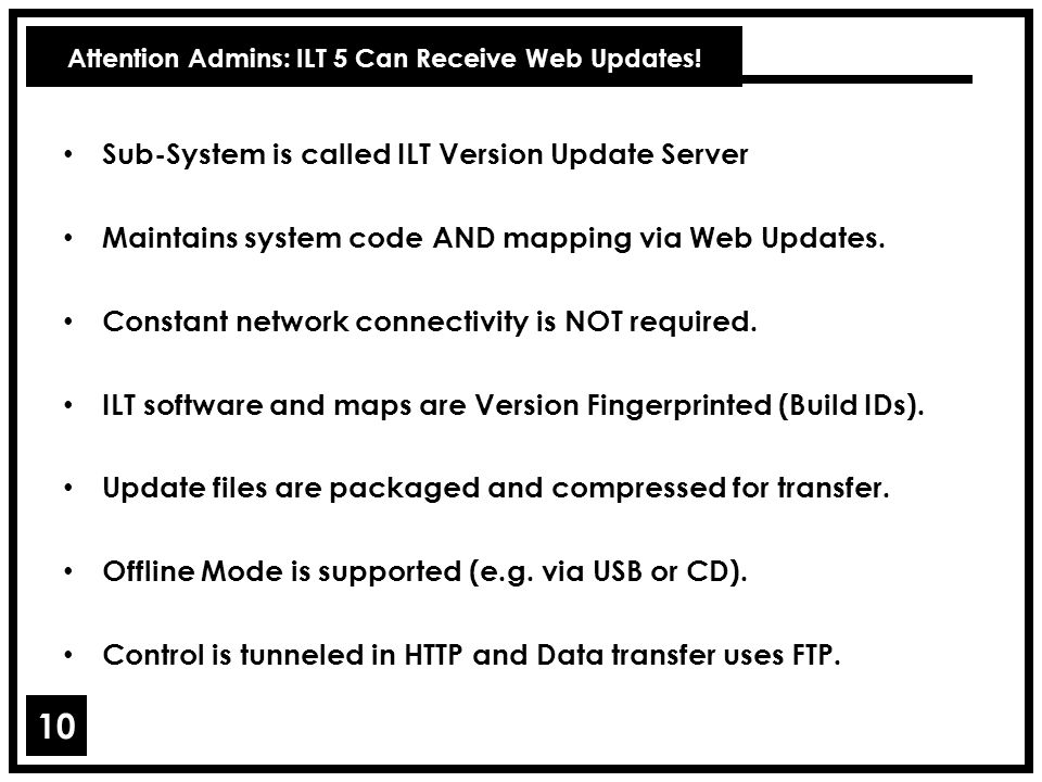 Attention Admins: ILT 5 Can Receive Web Updates!