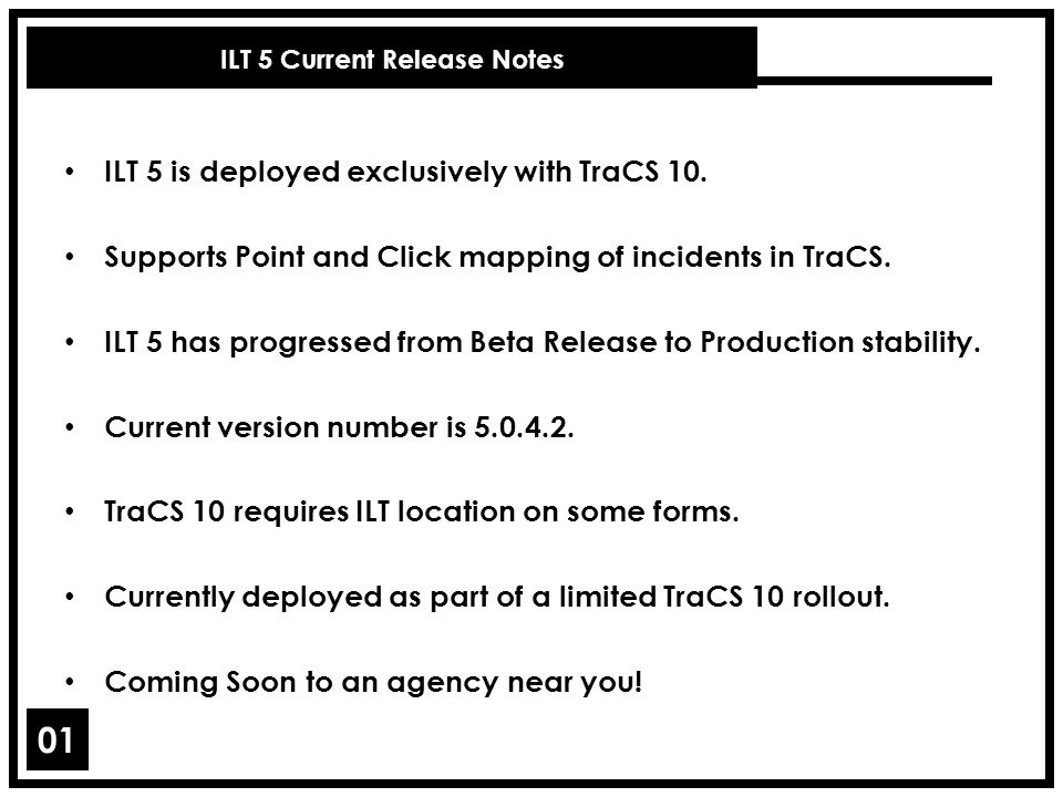 ILT 5 Current Release Notes