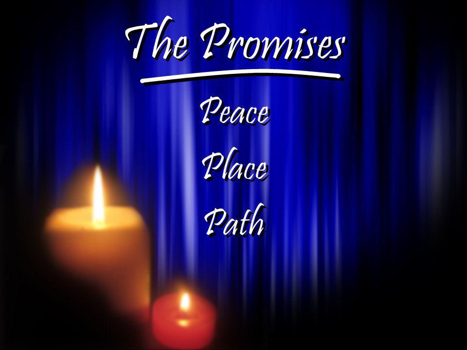 The Promises Peace Place Path