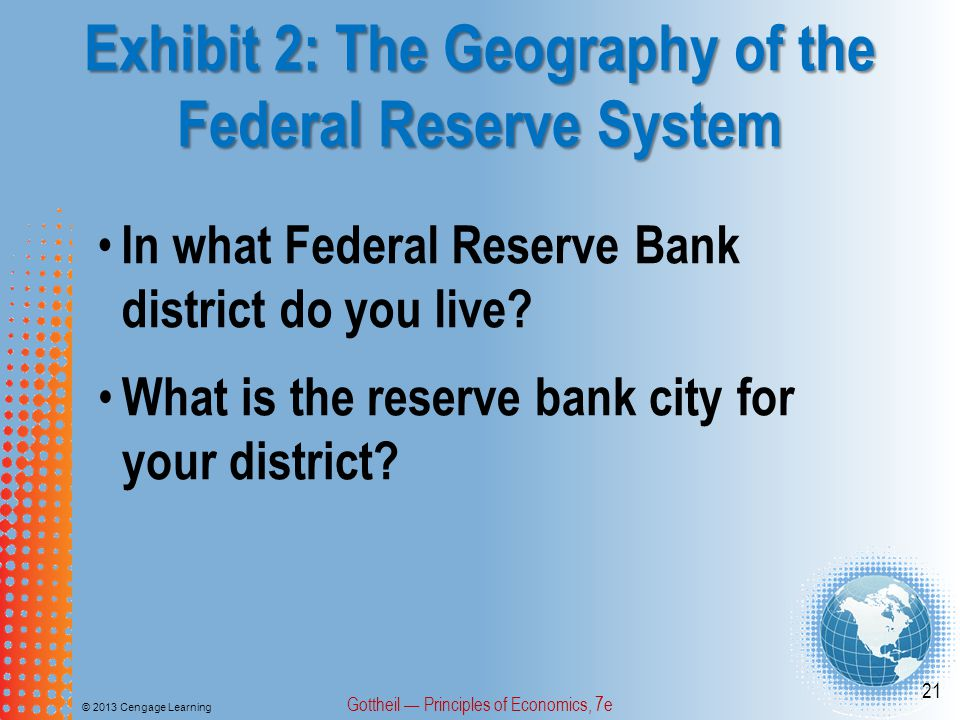 Exhibit 2: The Geography of the Federal Reserve System