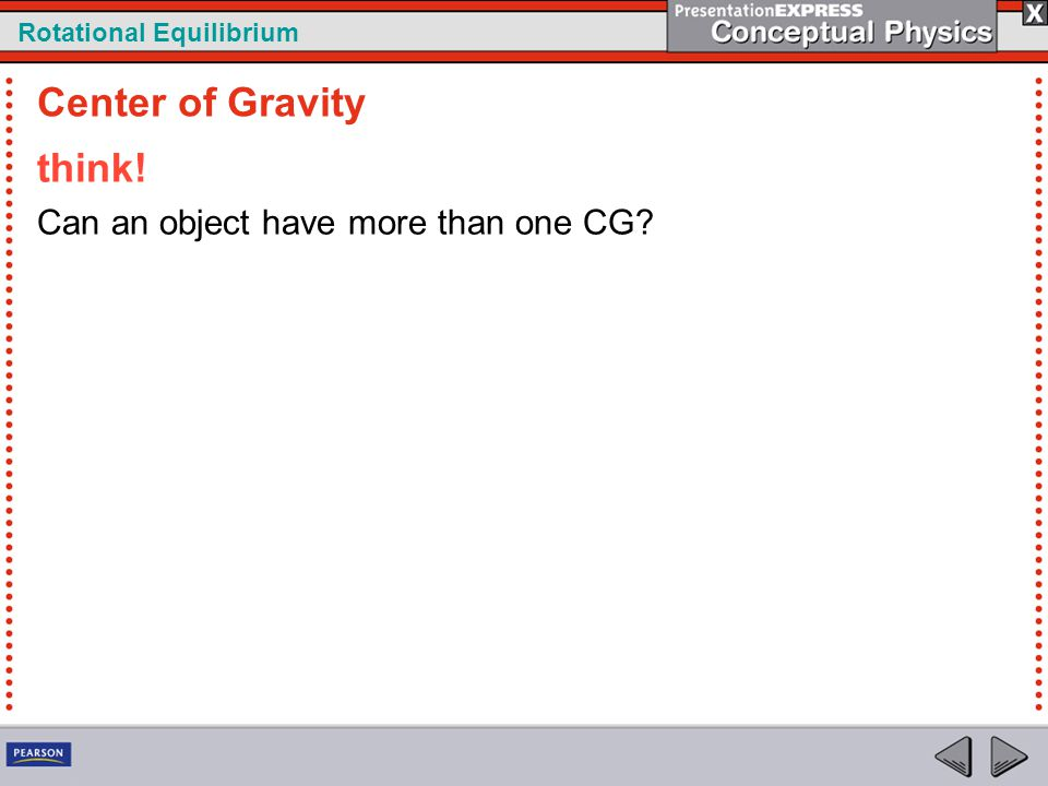 Center of Gravity think! Can an object have more than one CG