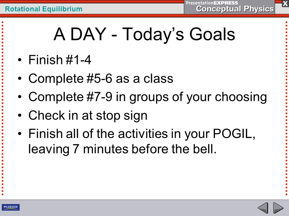 A DAY - Today's Goals Finish #1-4 Complete #5-6 as a class