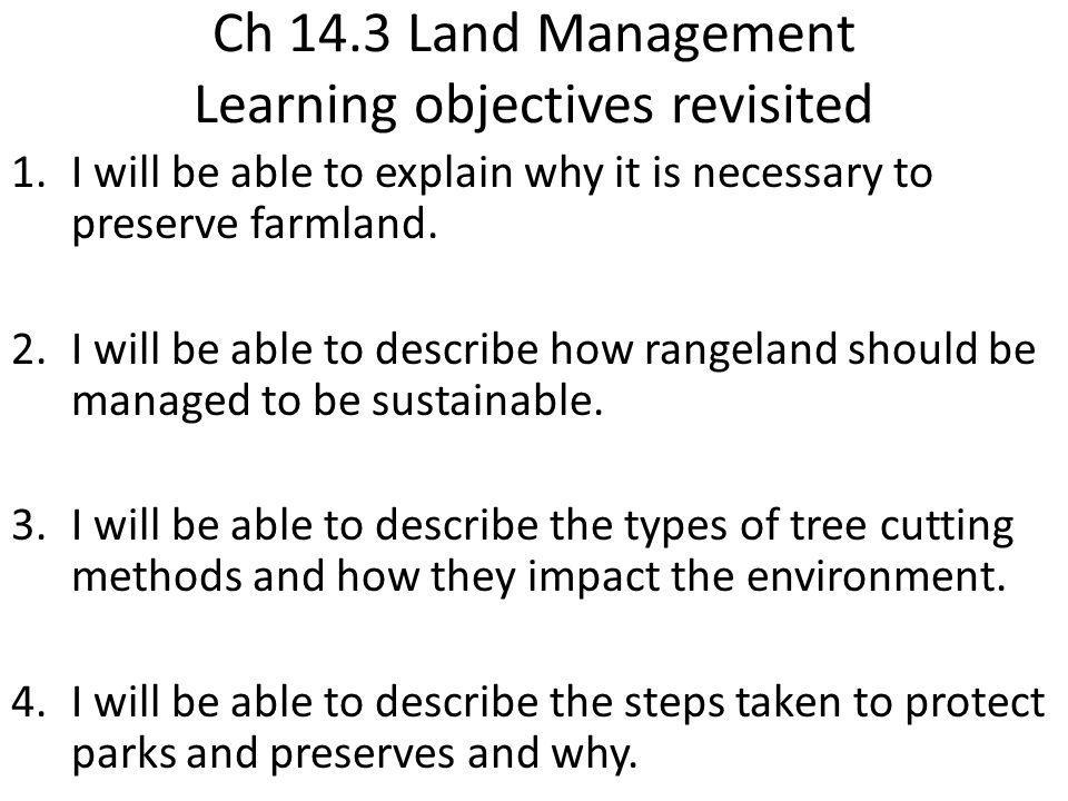 Ch 14.3 Land Management Learning objectives revisited