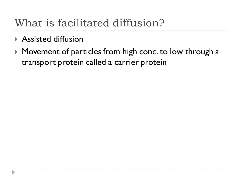 What is facilitated diffusion