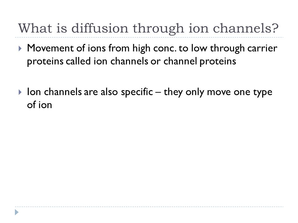 What is diffusion through ion channels