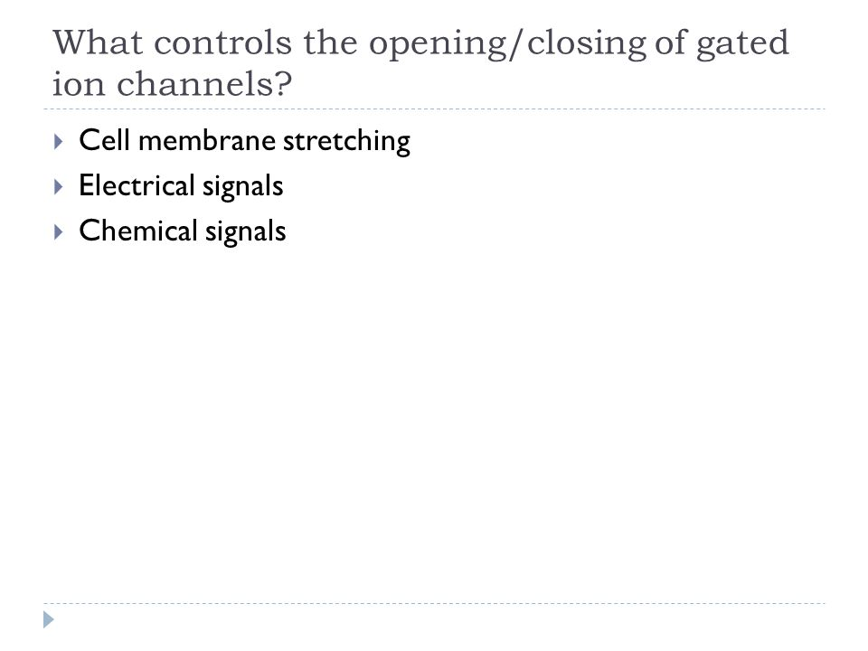 What controls the opening/closing of gated ion channels