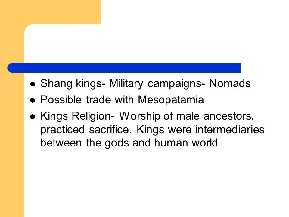 Shang kings- Military campaigns- Nomads