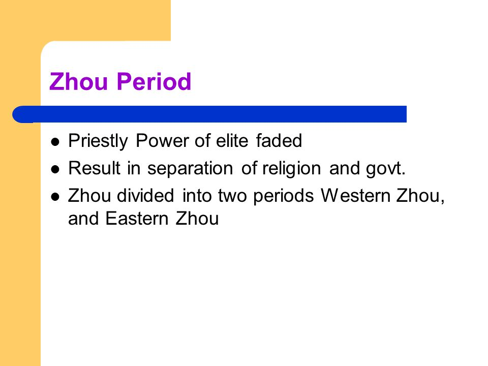Zhou Period Priestly Power of elite faded