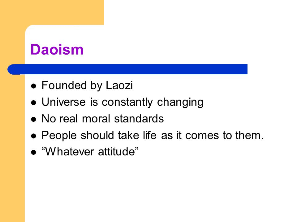 Daoism Founded by Laozi Universe is constantly changing