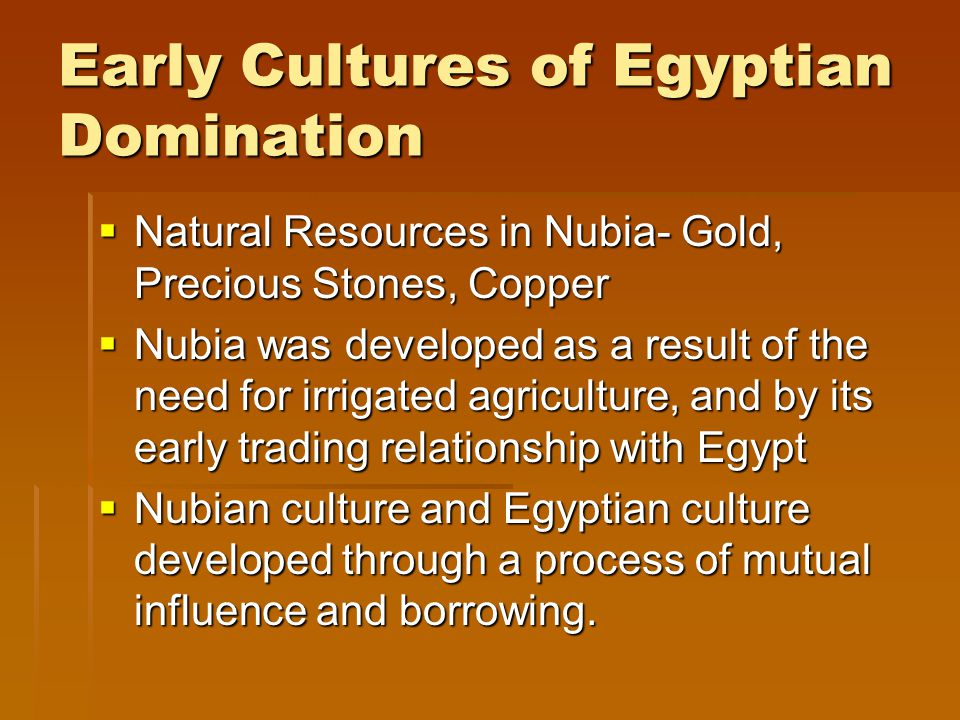 Early Cultures of Egyptian Domination