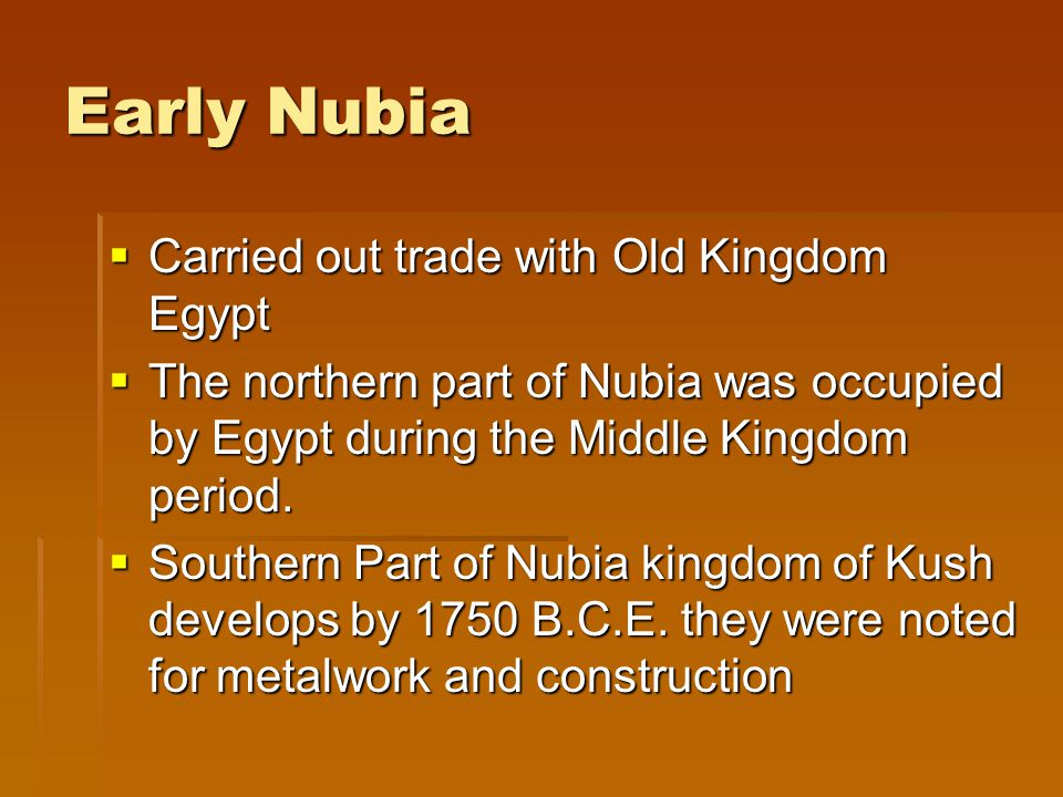 Early Nubia Carried out trade with Old Kingdom Egypt