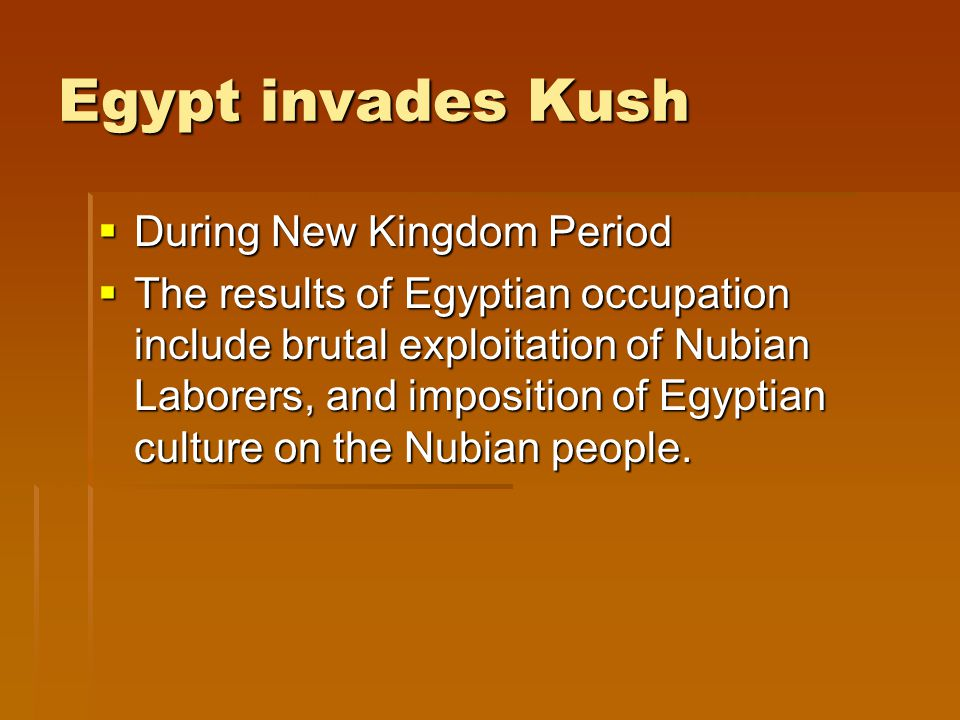 Egypt invades Kush During New Kingdom Period