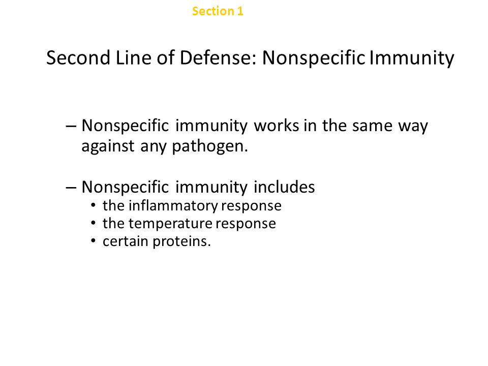 Second Line of Defense: Nonspecific Immunity