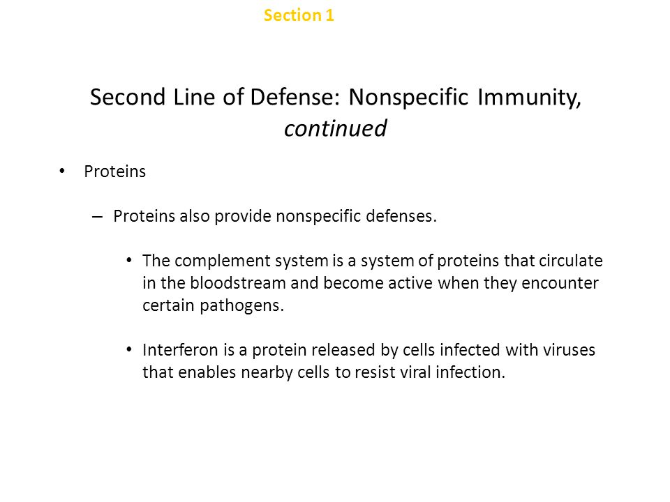 Second Line of Defense: Nonspecific Immunity, continued