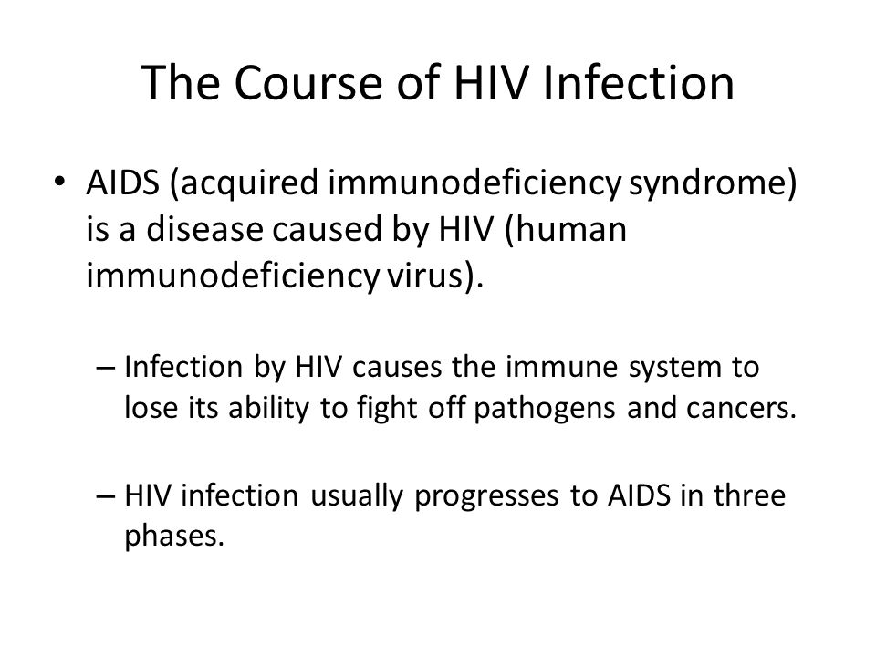 The Course of HIV Infection
