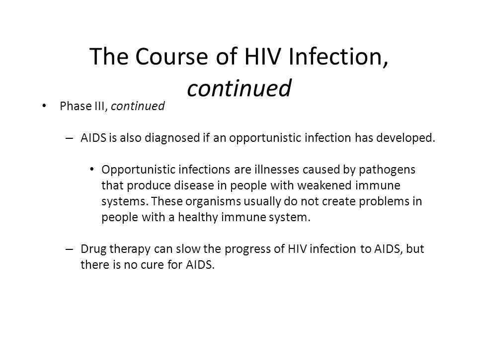 The Course of HIV Infection, continued