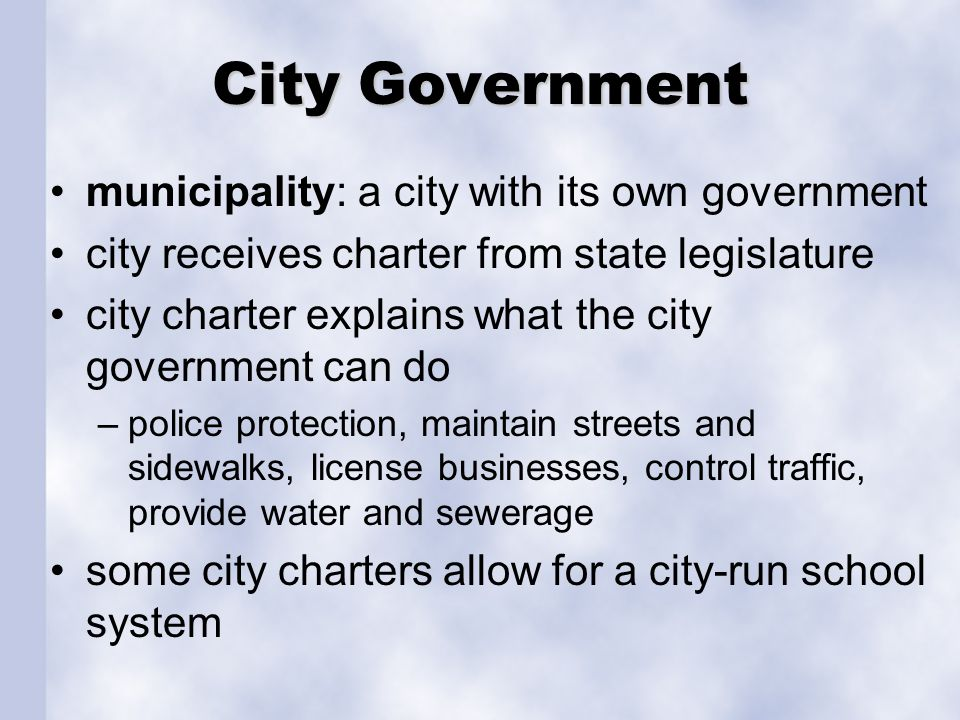 City Government municipality: a city with its own government