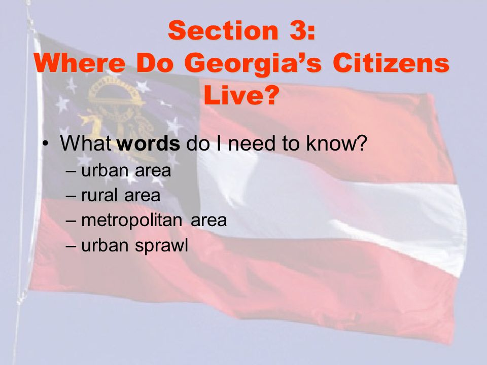 Section 3: Where Do Georgia's Citizens Live