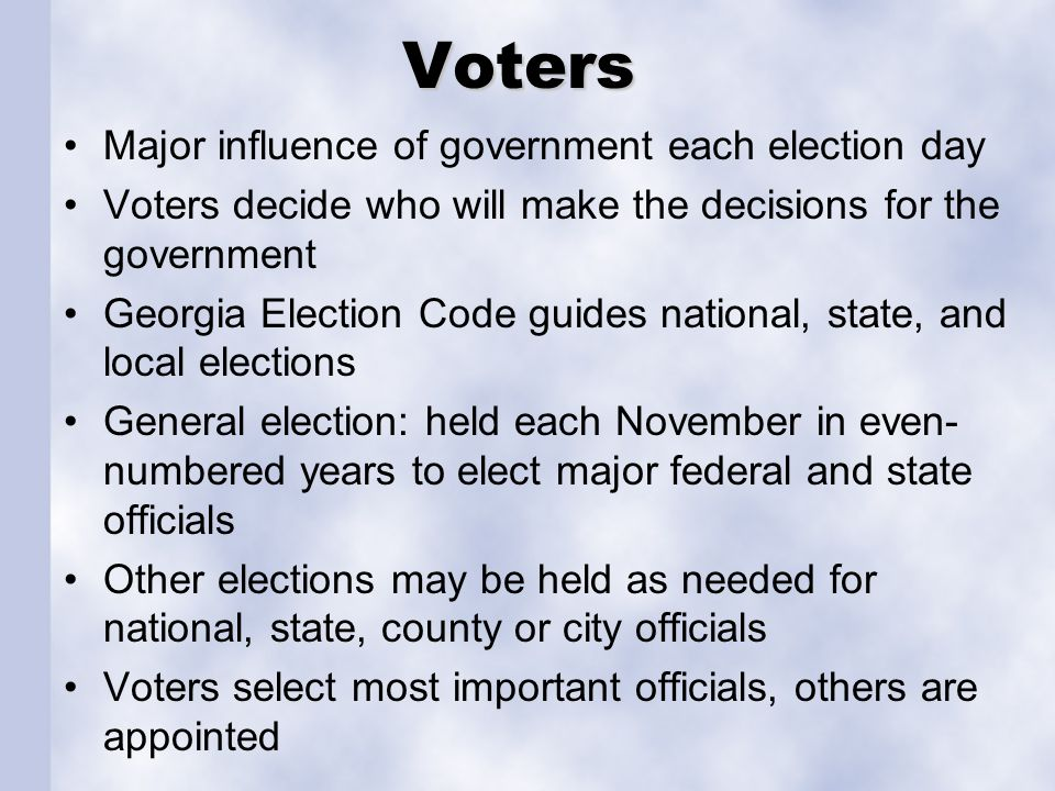 Voters Major influence of government each election day
