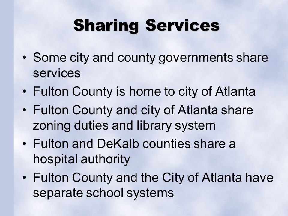Sharing Services Some city and county governments share services
