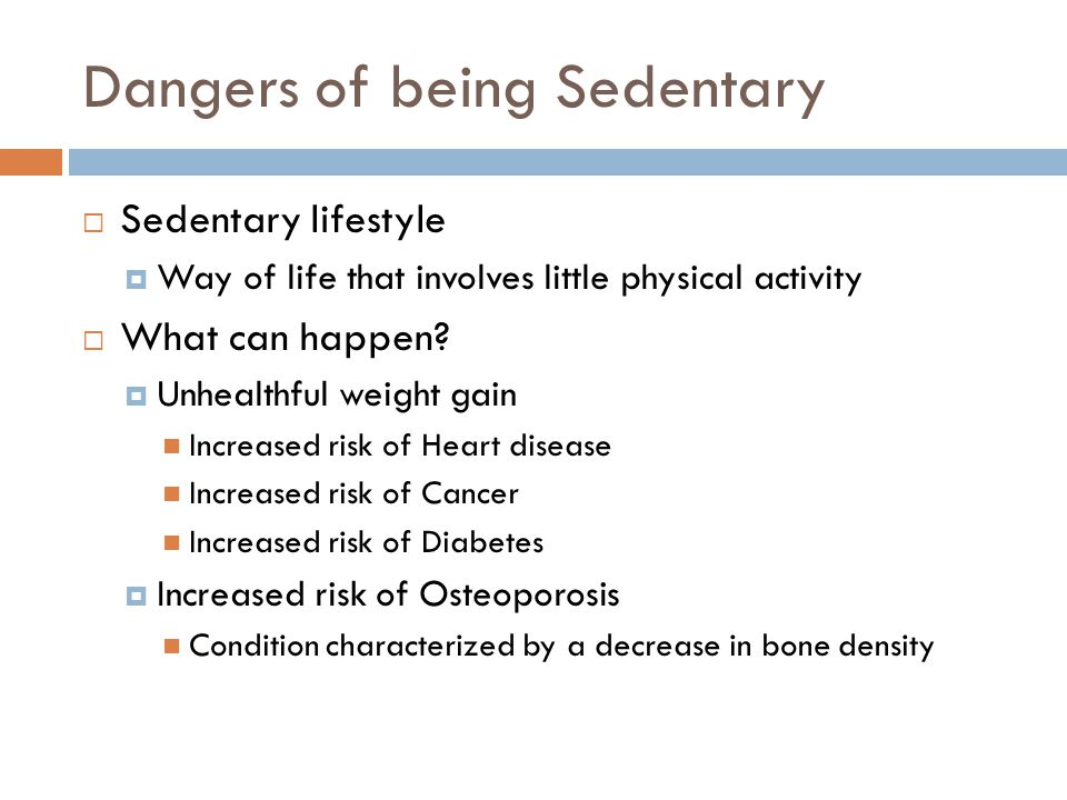 Dangers of being Sedentary