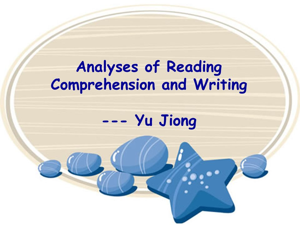 Analyses of Reading Comprehension and Writing
