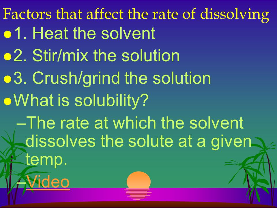 Factors that affect the rate of dissolving