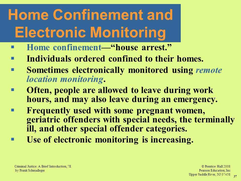 Home Confinement and Electronic Monitoring