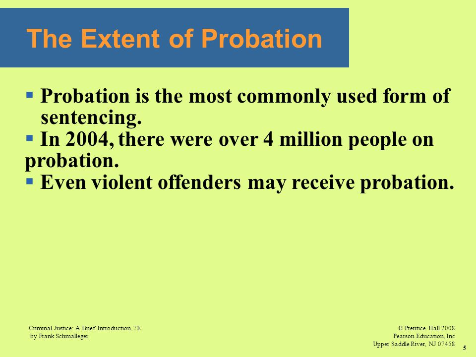 The Extent of Probation