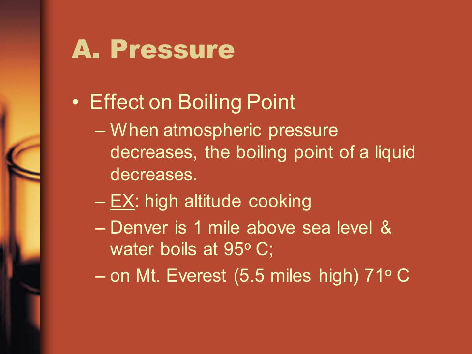 A. Pressure Effect on Boiling Point