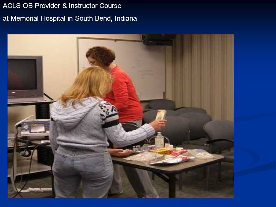 ACLS OB Provider & Instructor Course