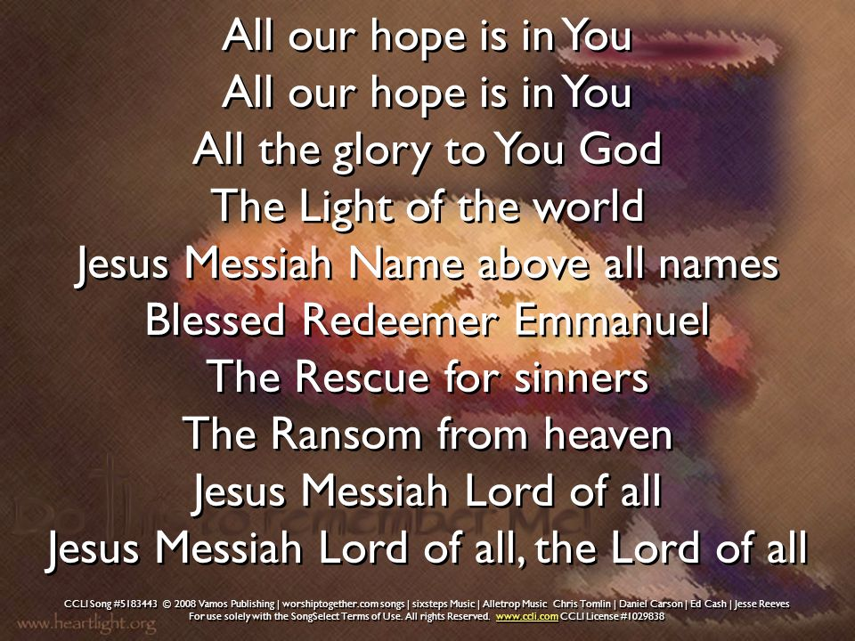 Jesus Messiah Lord of all, the Lord of all